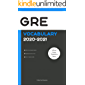 GRE Official Vocabulary 2020-2021: All Words You Should Know for GRE Writing/Essay Part. GRE Study Book 2020/GRE Prep 2020
