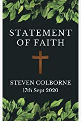 Statement of Faith Kindle Edition