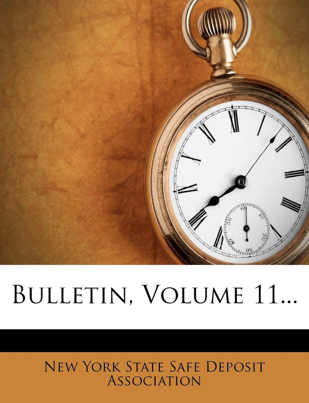 Bulletin, Volume 11... PDF