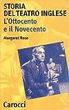 Storia del teatro inglese. L'Ottocento e il Novecento