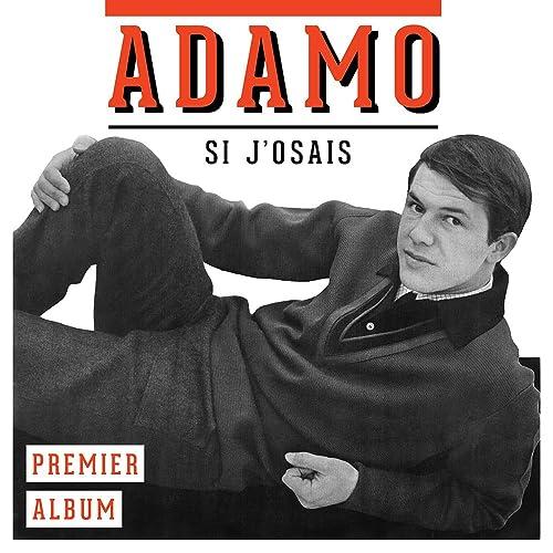 Si J'Osais - Premier Album