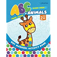 Make Your ABCs & Animals Come Alive: Fun Dot Markers Activity Book Filled with Colorful Alphabets and Cute Animals for…