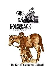 Girl on Horseback Volumes I and II Kindle Edition