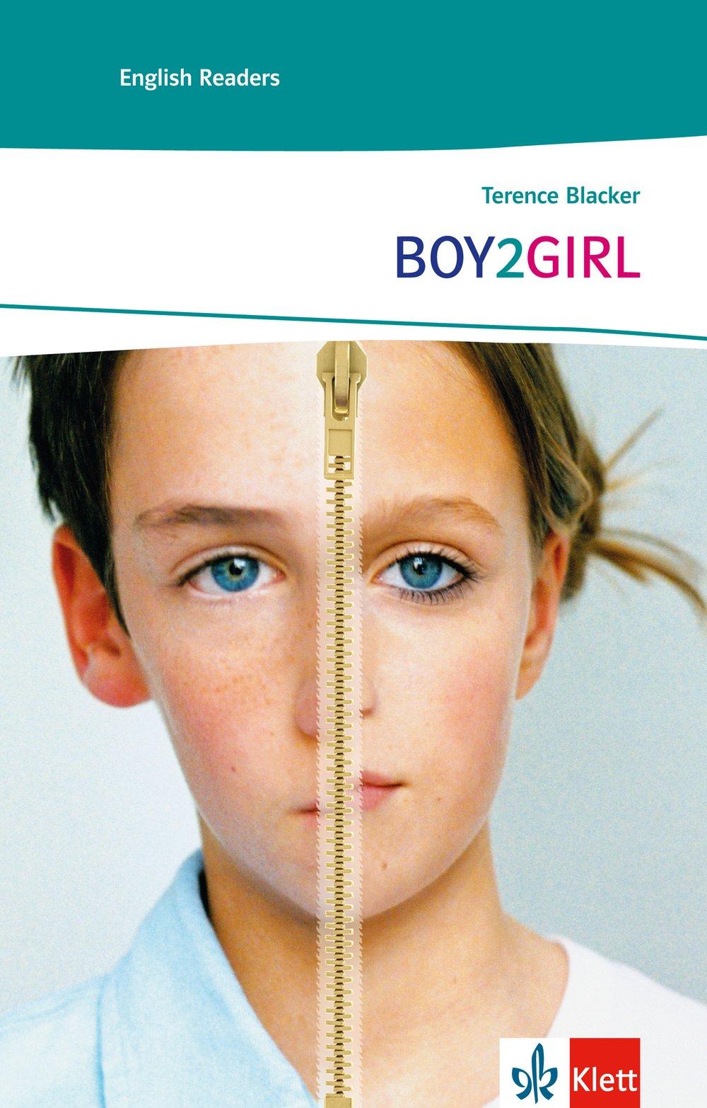 BOY2GIRL: Schulausgabe für das Niveau A2, ab dem 3. Lernjahr. Ungekürzter englischer Originaltext mit Annotationen (Klett English Readers)