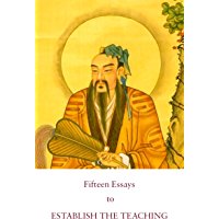 Fifteen Essays to Establish the Teaching: A Founding Text of Complete Reality Taoism (Kindle Neidan Texts Book 4) (English Edition)
