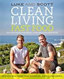 Clean Living Fast Food