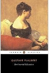 Sentimental Education (Penguin Classics) Kindle Edition