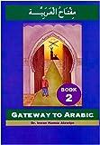 Gateway to Arabic: Book 2