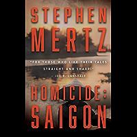 Homicide: Saigon: A Military Thriller