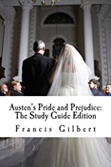 Austen's Pride and Prejudice (Annotated): The Study Guide Edition (Creative Study Guide Editions Book 5) Kindle Edition