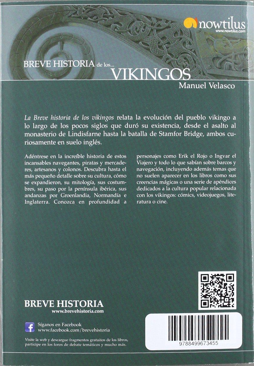 Breve historia de los vikingos (versión extendida): Amazon.es: Velasco Laguna, Manuel: Libros