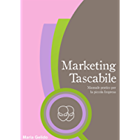 Marketing Tascabile: Manuale pratico per la piccola impresa (Gemini)