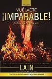 ¡Vuélvete Imparable! Volumen I: Volume 1
