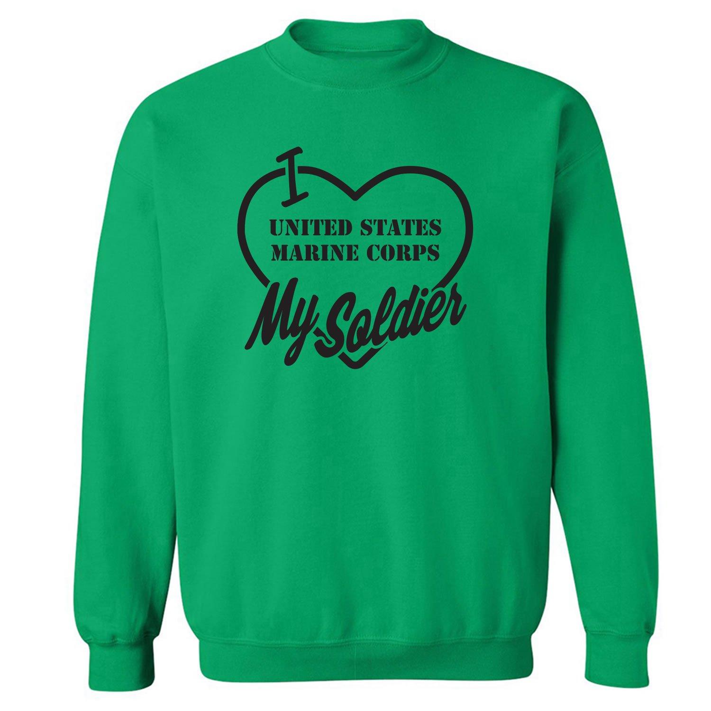 I Love My Soldier Crewneck Sweatshirt Marine Corps
