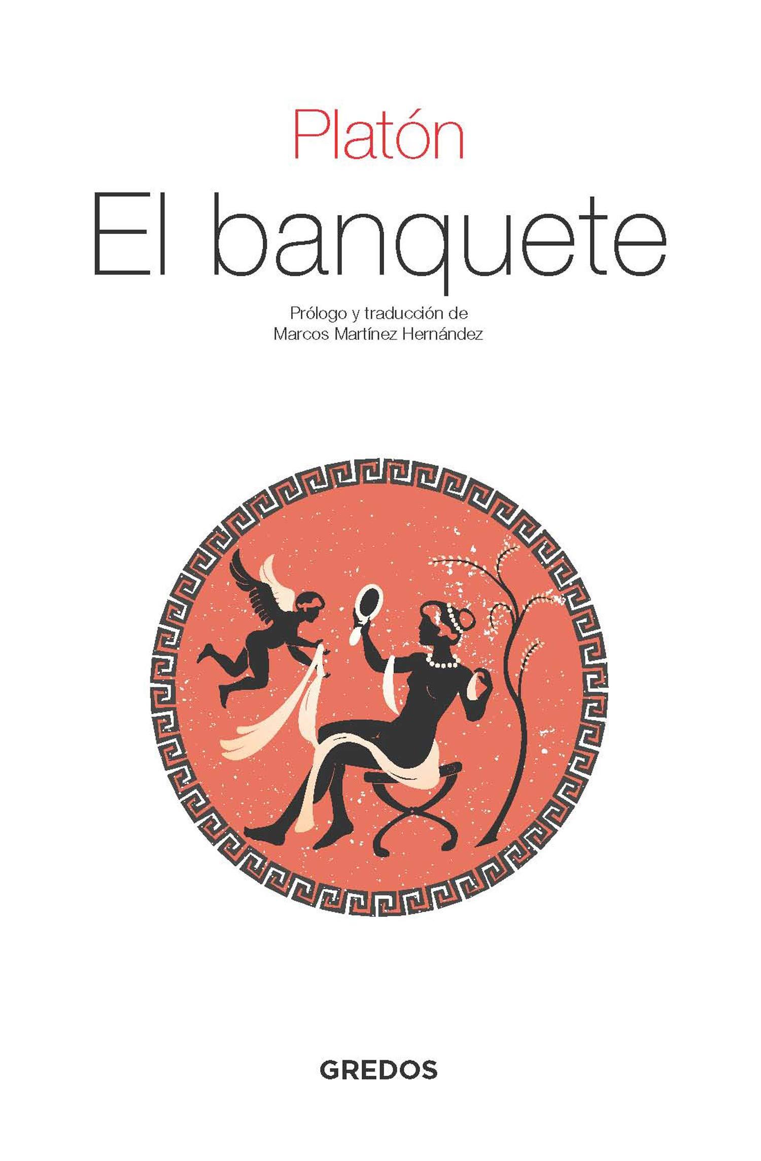 El banquete (TEXTOS CLÁSICOS): Amazon.es: Platón, Martínez ...