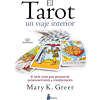 EL TAROT, UN VIAJE INTERIOR (Spanish Edition)