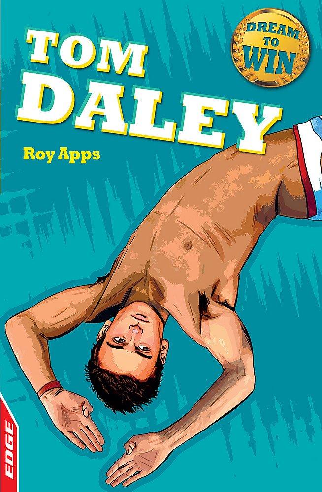 Read Online Tom Daley (Dream to Win) pdf