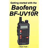 Getting Started with the Baofeng BF-UV10R (English Edition)