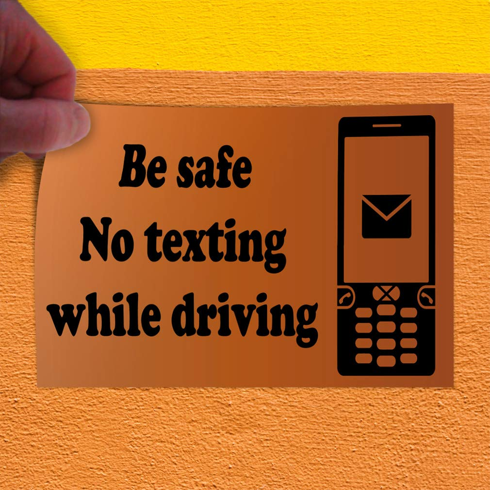 Decal Sticker Multiple Sizes Be Safe No Texting While Driving Business Industrial /& Craft Be Safe No Texting While Driving Outdoor Store Sign Orange