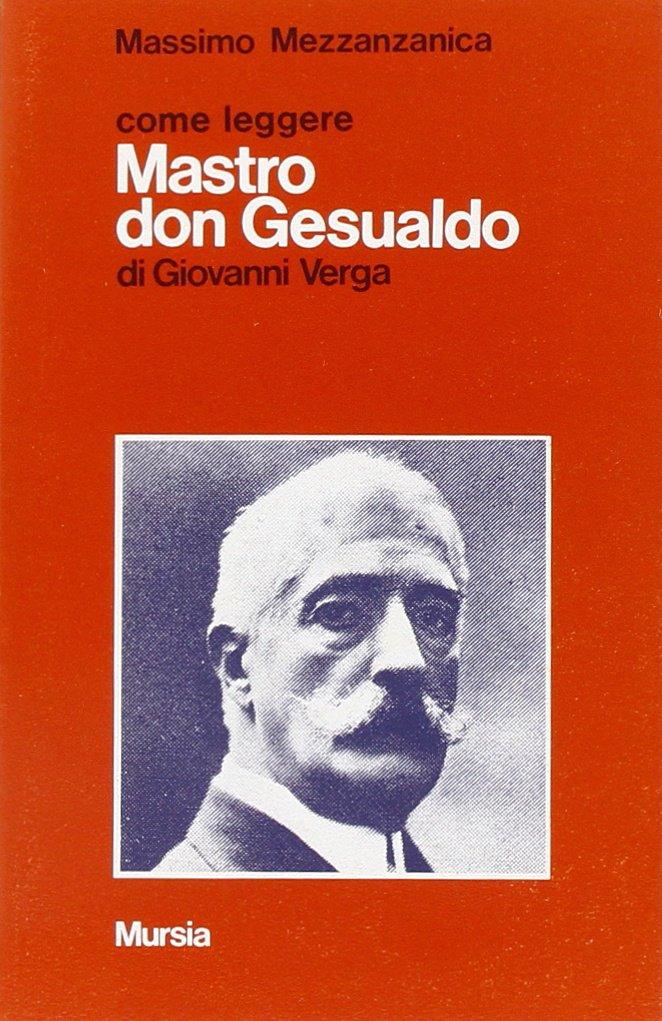 Download Come Leggere: Come Leggere Mastro Don Gesualdo (Italian Edition) pdf