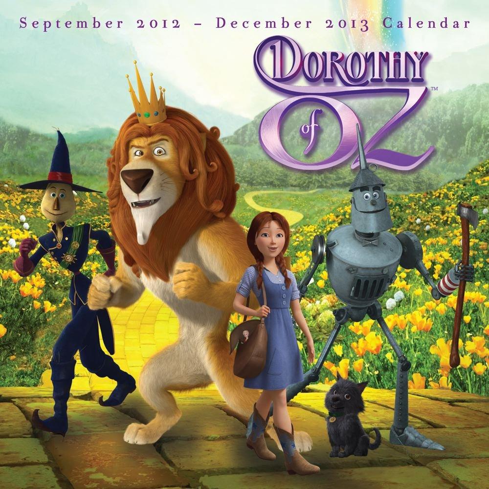 Dorothy Of Oz 2013 Wall Calendar