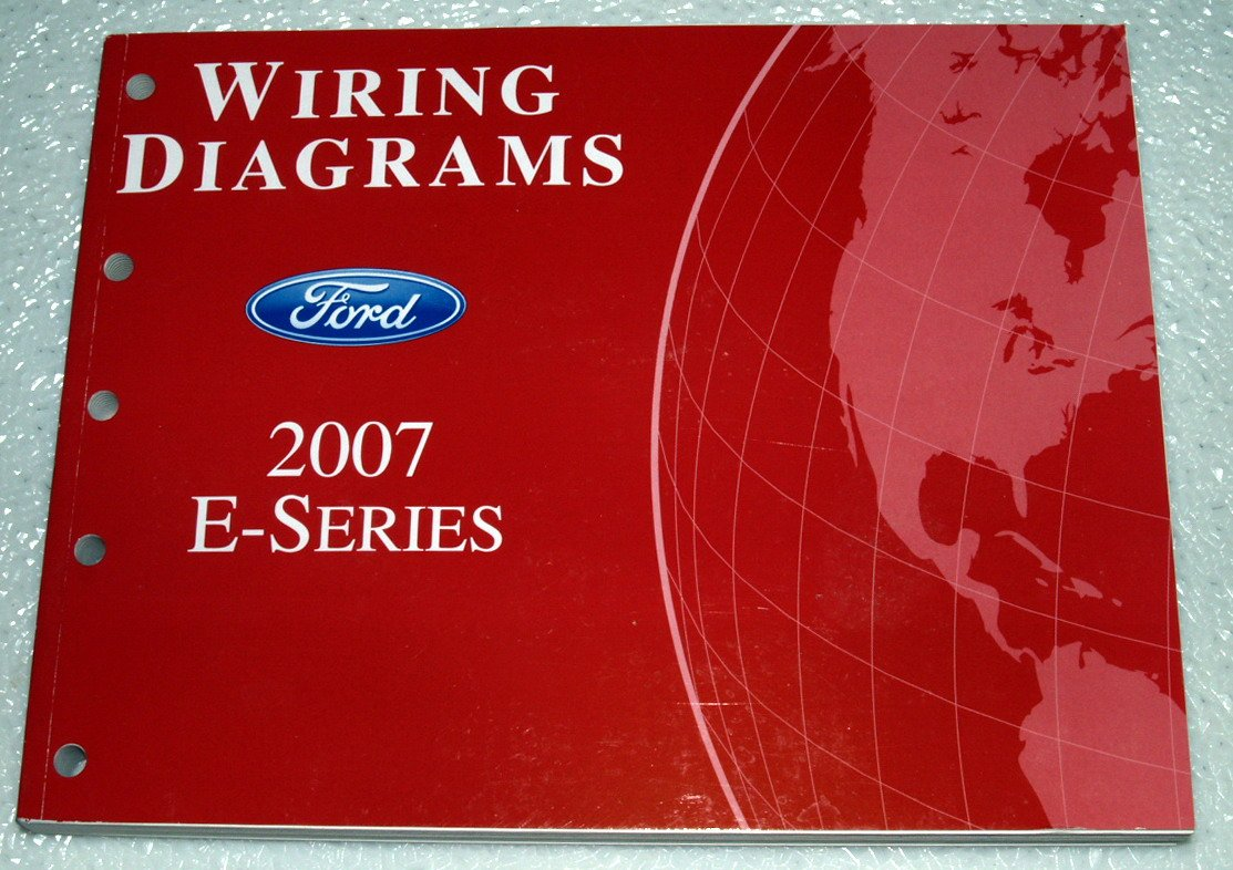 2007 Ford E-Series Van Wiring Diagrams (E150 E250 E250 E450 E550): Ford  Motor Company: Amazon.com: Books