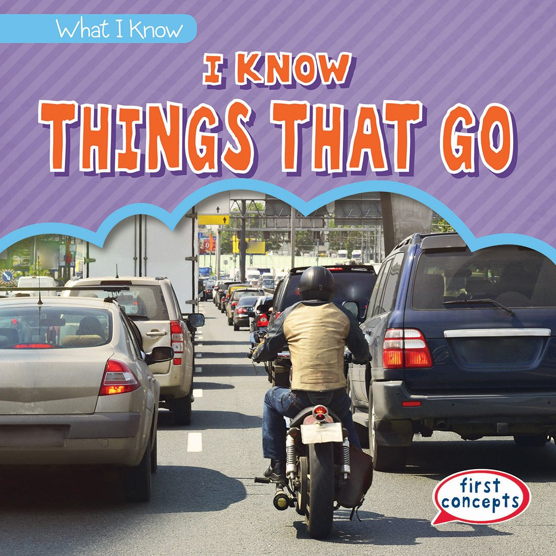 Download I Know Things That Go (What I Know) ebook