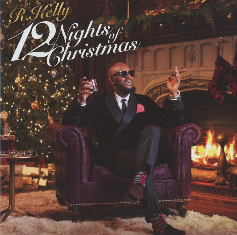 R. Kelly - 12 Nights Of Christmas - Amazon.com Music