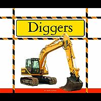 Diggers (Big Machines at Work)
