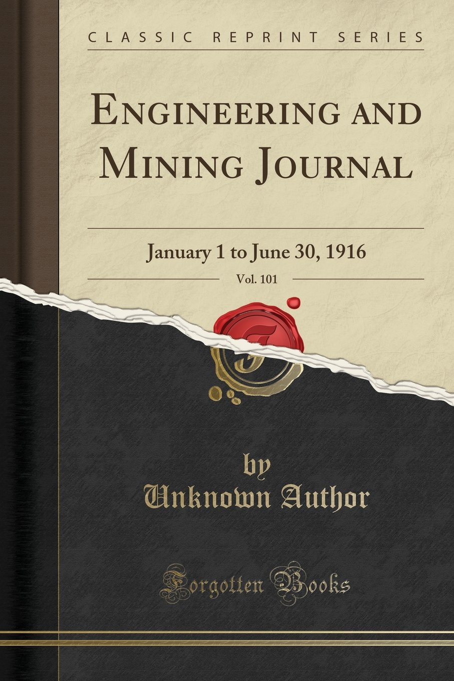 Download Engineering and Mining Journal, Vol. 101: January 1 to June 30, 1916 (Classic Reprint) pdf