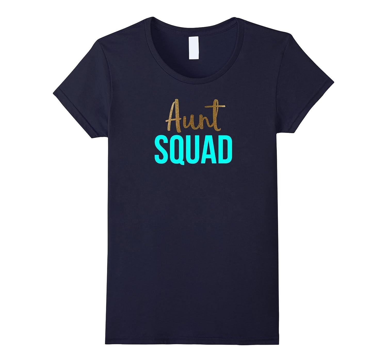 Gold Glitter Aunt Squad Shirt Pregnancy Announcement Shirt-CL