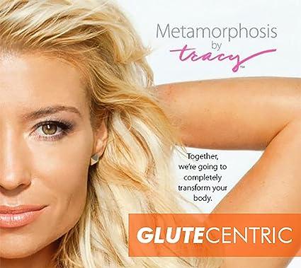 metamorphosis glutecentric