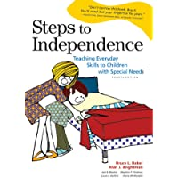 Steps to Independence: Teaching Everyday Skills to Children with Special Needs, Fourth Edition