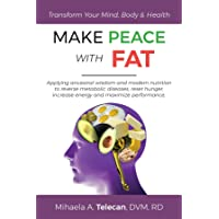MAKE PEACE WITH FAT