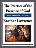 The Practice of the Presence of God (Living Library) (English Edition)