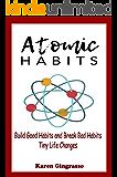 Atomic Habits Book: Build Good Habits and Break Bad Habits - Tiny Life Changes