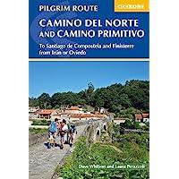 Image for Camino del Norte and Camino Primitivo: To Santiago De Compostela and Finisterre from Irun or Oviedo (Cicerone Guides)