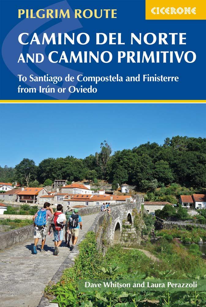 Pilgrim Route Camino del Norte and Camino Primitivo Cicerone ...