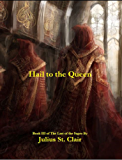 Hail to the Queen (Book #3 of the Sage Saga)