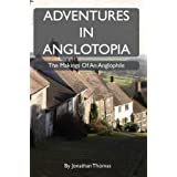 Adventures in Anglotopia: The Makings of an Anglophile
