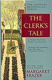 The Clerk's Tale (Sister Frevisse series)