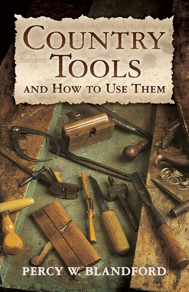 Download Country Tools and How to Use Them (Dover Craft Books) pdf epub