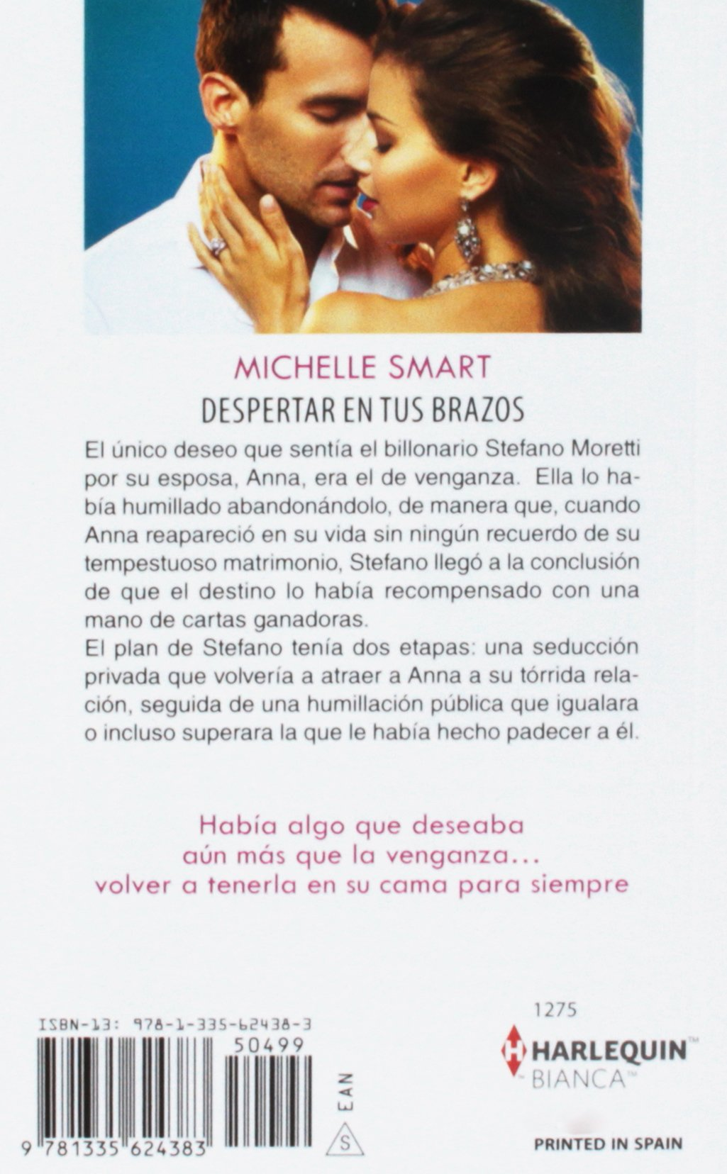 Despertar en tus brazos: (Waking Up in Your Arms) (Harlequin Bianca) (Spanish Edition): Michelle Smart: 9781335624383: Amazon.com: Books