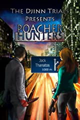 Poacher Hunters: A Supernatural Action Thiller (The Djinn Trials) Kindle Edition