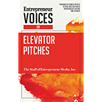 Entrepreneur Voices on Elevator Pitches (English Edition)