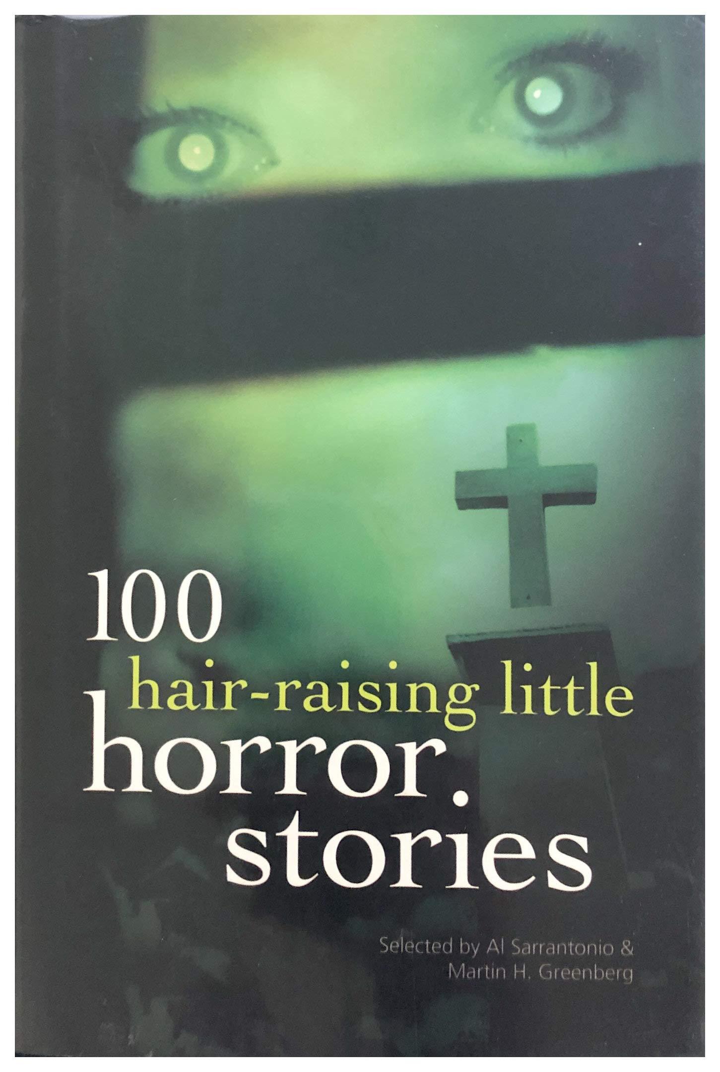 100 Hair-raising Little Horror Stories: Amazon.de: Al ...