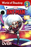 Ant-Man Game Over (Ant-Man: World of Reading, Level 2)