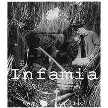 Infamia (Spanish Edition) May 14, 2012