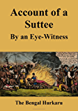 Account of a Suttee: By an Eye-Witness (English Edition)