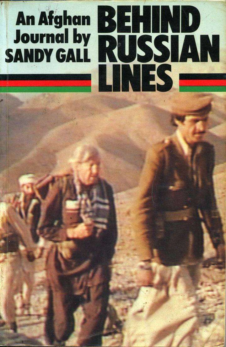 Behind Russian Lines: An Afghan Journal